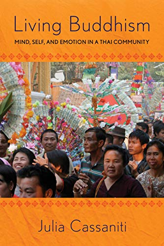 9780801454004: Living Buddhism: Mind, Self, and Emotion in a Thai Community