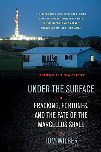 9780801456541: Under the Surface: Fracking, Fortunes, and the Fate of the Marcellus Shale