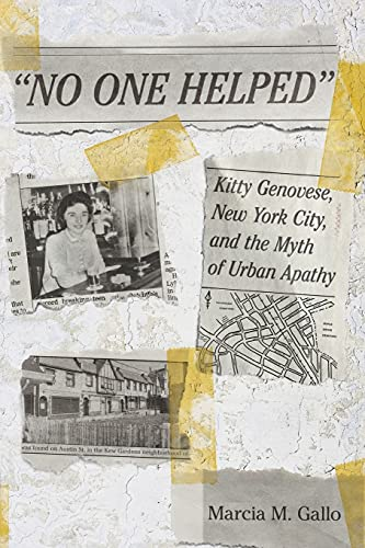 9780801456640: No One Helped: Kitty Genovese, New York City, and the Myth of Urban Apathy