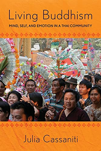 9780801456718: Living Buddhism: Mind, Self, and Emotion in a Thai Community