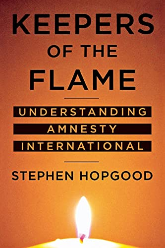 9780801472510: Keepers of the Flame: Understanding Amnesty International