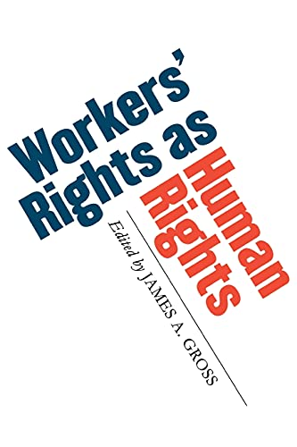 9780801472626: Workers' Rights as Human Rights