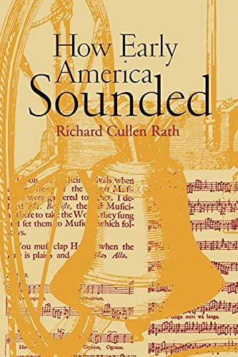 9780801472725: How Early America Sounded