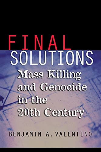 9780801472732: Final Solutions: Mass Killing And Genocide in the 20th Century