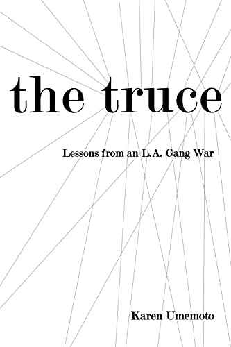 9780801473050: The Truce: Lessons from an L.A. Gang War