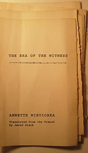 9780801473166: The Era of the Witness: