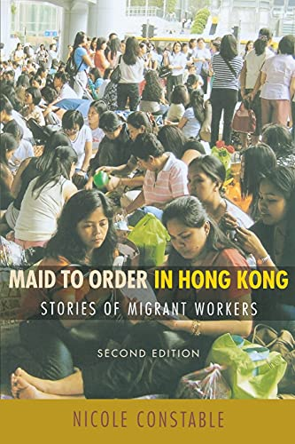 9780801473234: Maid to Order in Hong Kong: Stories of Migrant Workers: Version 2