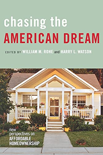 9780801473616: Chasing the American Dream: New Perspectives on Affordable Homeownership