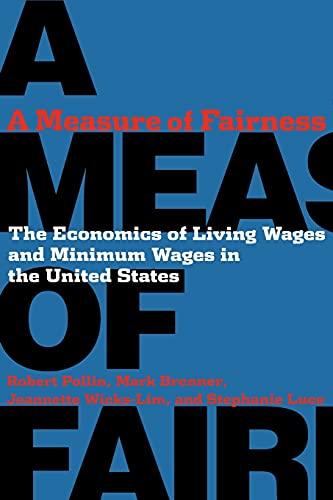 A Measure of Fairness: The Economics of: Pollin, Robert, Brenner,