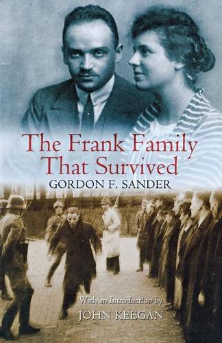 The Frank Family That Survived: Sander, Gordon F.