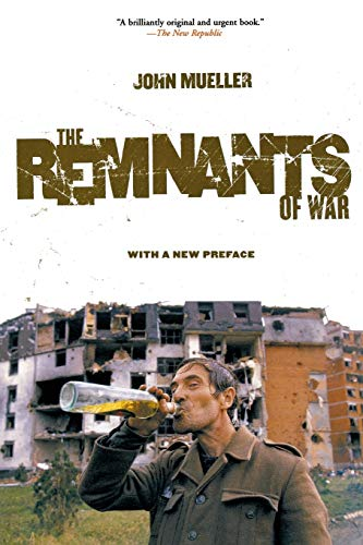 The remnants of war.: Mueller, John E.