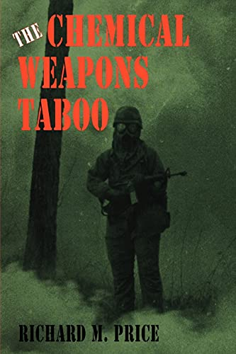 9780801473944: The Chemical Weapons Taboo