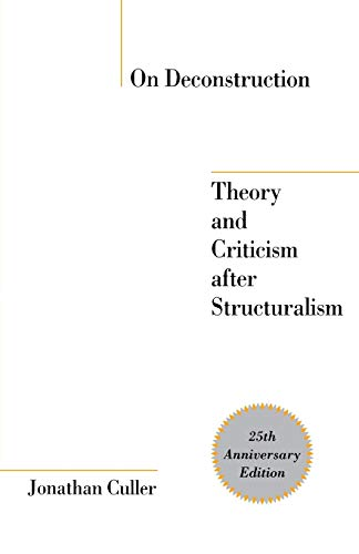9780801474057: On Deconstruction: Theory and Criticism After Structuralism, 25th Anniversary Edition