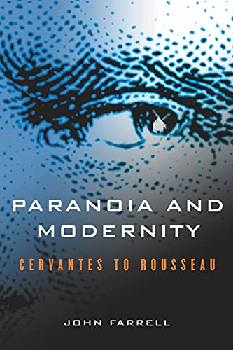9780801474064: Paranoia and Modernity: Cervantes to Rousseau