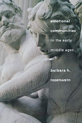 9780801474163: Emotional Communities in the Early Middle Ages