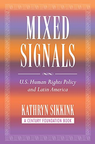 9780801474194: Mixed Signals: U.S. Human Rights Policy and Latin America (Century Foundation Book)