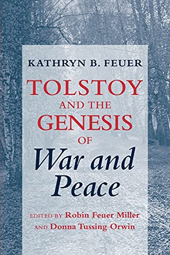 9780801474477: Tolstoy and the Genesis of