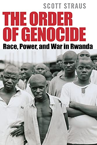 9780801474927: The Order of Genocide: Race, Power, and War in Rwanda