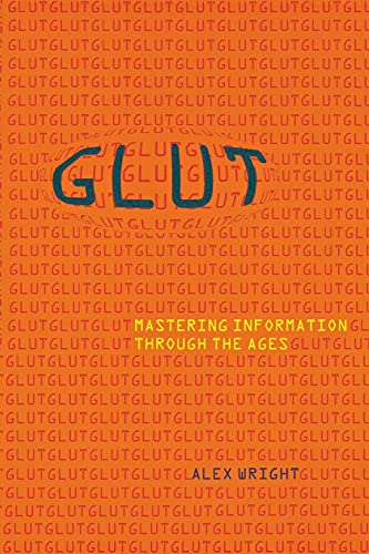 9780801475092: Glut: Mastering Information Through the Ages