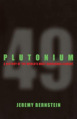 9780801475177: Plutonium: A History of the World's Most Dangerous Element