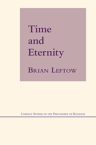 9780801475221: Time and Eternity (Cornell Studies in the Philosophy of Religion)