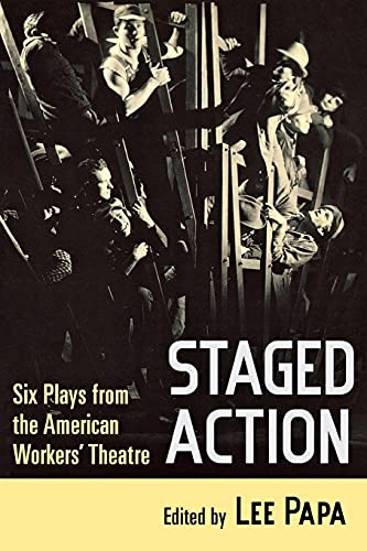 9780801475238: Staged Action: Six Plays from the American Workers' Theatre