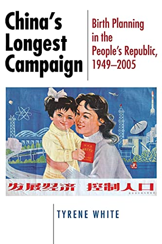 9780801475399: China's Longest Campaign: Birth Planning in the People's Republic, 1949-2005