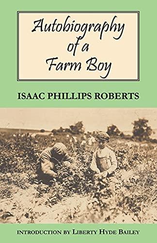 9780801475498: Autobiography of a Farm Boy