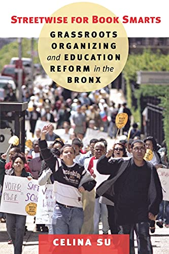 9780801475580: Streetwise for Book Smarts: Grassroots Organizing and Education Reform in the Bronx