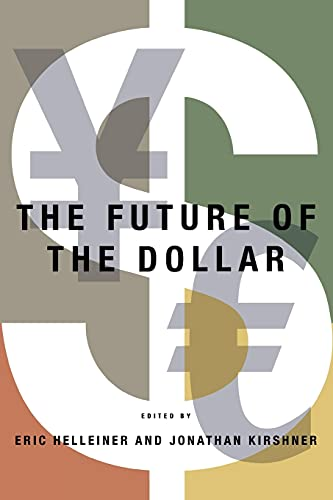 9780801475610: The Future of the Dollar (Cornell Studies in Money)