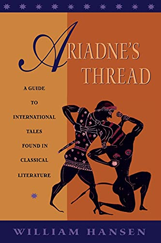 9780801475726: Ariadne's Thread: A Guide to International Stories in Classical Literature (Myth and Poetics)