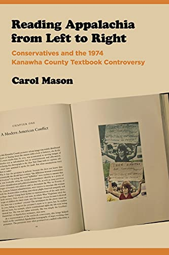 9780801475818: Reading Appalachia from Left to Right: Conservatives and the 1974 Kanawha County Textbook Controversy