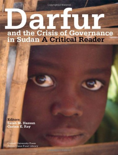 9780801475948: Darfur and the Crisis of Governance in Sudan: A Critical Reader