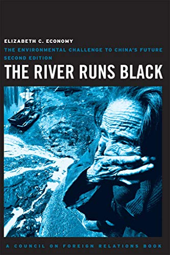9780801476136: The River Runs Black: The Environmental Challenge to China's Future (Council on Foreign Relations Books (Cornell University))
