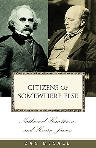 Citizens Of Somewhere Else: Nathaniel Hawthorne And: Cornell University Press