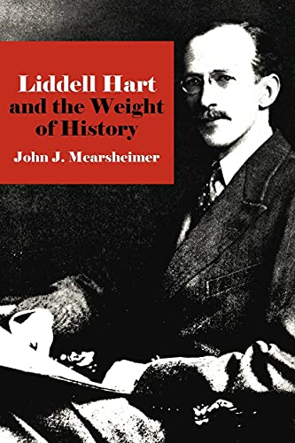 9780801476310: Liddell Hart and the Weight of History (Cornell Studies in Security Affairs)