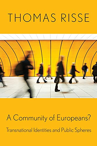 9780801476488: A Community of Europeans?: Transnational Identities and Public Spheres