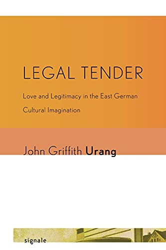 9780801476532: Legal Tender (Signale: Modern German Letters, Cultures, and Thought)