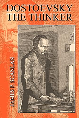 9780801476709: Dostoevsky the Thinker