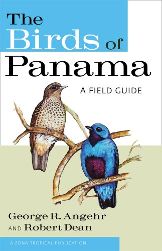 The Birds of Panama: George R. Angehr