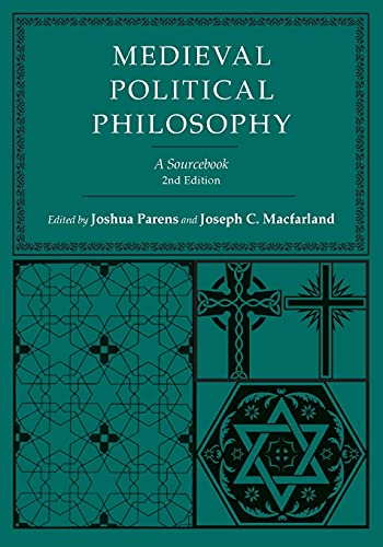 Medieval Political Philosophy: A Sourcebook (Agora Editions): Editor-Joshua Parens; Editor-Joseph