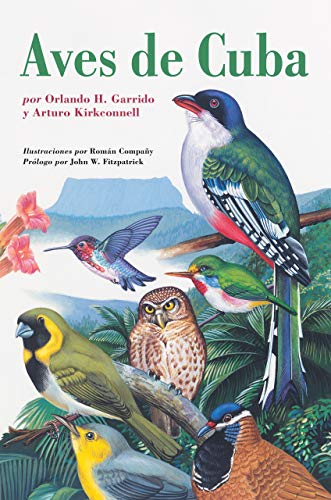 9780801476914: Aves de Cuba: Field Guide to the Birds of Cuba, Spanish-Language Edition (Naturaleza/Guias de Campo) (Spanish Edition)