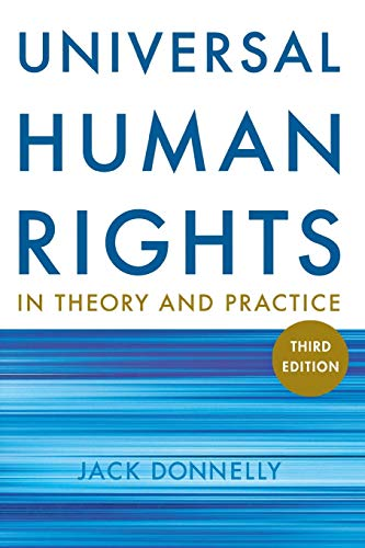 9780801477706: Universal Human Rights in Theory and Practice: Thied Edition