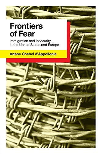9780801477744: Frontiers of Fear: Immigration and Insecurity in the United States