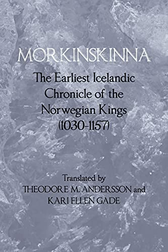 9780801477836: Morkinskinna: The Earliest Icelandic Chronicle of the Norwegian Kings (1030 1157) (Islandica)