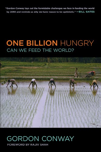 9780801478024: One Billion Hungry: Can We Feed the World?