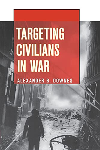 9780801478376: Targeting Civilians in War (Cornell Studies in Security Affairs)