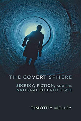 The Covert Sphere (Paperback): Timothy Melley