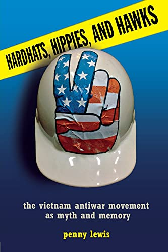9780801478567: Hardhats, Hippies, and Hawks