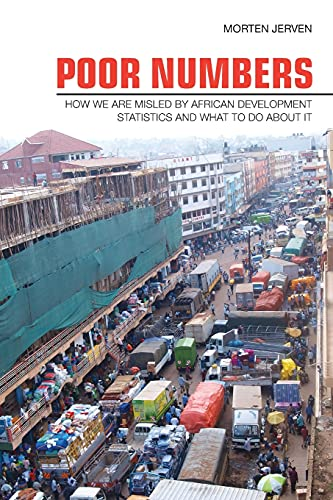 9780801478604: Poor Numbers: How We Are Misled by African Development Statistics and What to Do about It (Cornell Studies in Political Economy)